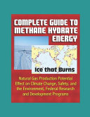 Complete Guide to Methane Hydrate Energy