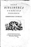 Della Biblioteca pubblica Ferrarese  comentario istorico   PDF