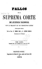 Fallos de la Corte suprema de justicia de la nación: con la relación de sus respectivas causas ..., Volumen 13