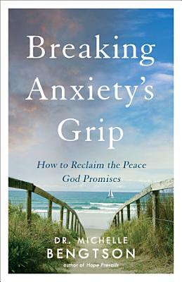 Breaking Anxiety s Grip