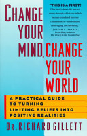 Change Your Mind  Change Your World