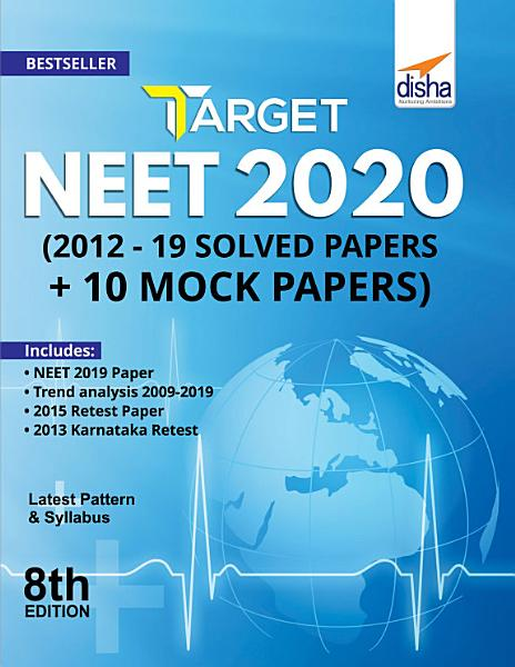 Download Target NEET 2020  2019   12 Solved Papers   10 Mock Papers  8th Edition Book