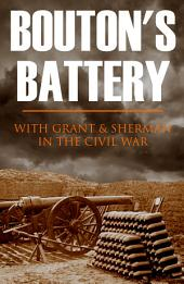 Bouton's Battery in the Civil War (Annotated)