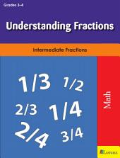 Understanding Fractions: Intermediate Fractions