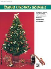 Yamaha Christmas Ensembles (Trumpet / Baritone T.C.): Christmas Sheet Music