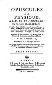 Opuscules de physique, animale et végétale: Volume2