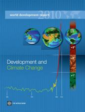 World Development Report 2010: Development and Climate Change