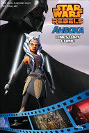 Ahsoka  A Star Wars Rebels Cinestory Comic Book