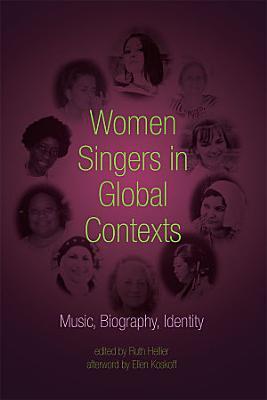 Women Singers in Global Contexts PDF