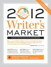 2012 Writer's Market: Edition 91