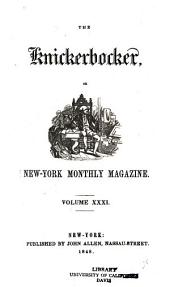 The Knickerbocker: Volume 31