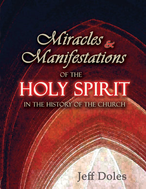 Miracles and Manifestations of the Holy Spirit in the History of the Church PDF