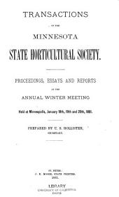 Transactions of the Minnesota State Horticultural Society: Proceedings, Essays, and Reports at the Annual Winter Meeting Held ...