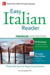 Easy Italian Reader, Premium 2nd Edition: A Three-Part Text for Beginning Students, Edition 2