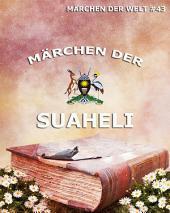 Märchen der Suaheli (Märchen der Welt)