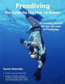 Freediving   The Guide for the First 10 Meters PDF