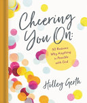 Cheering You On  50 Reasons Why Anything Is Possible with God PDF