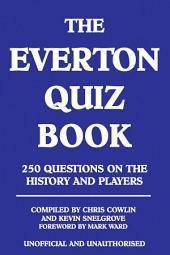 The Everton Quiz Book