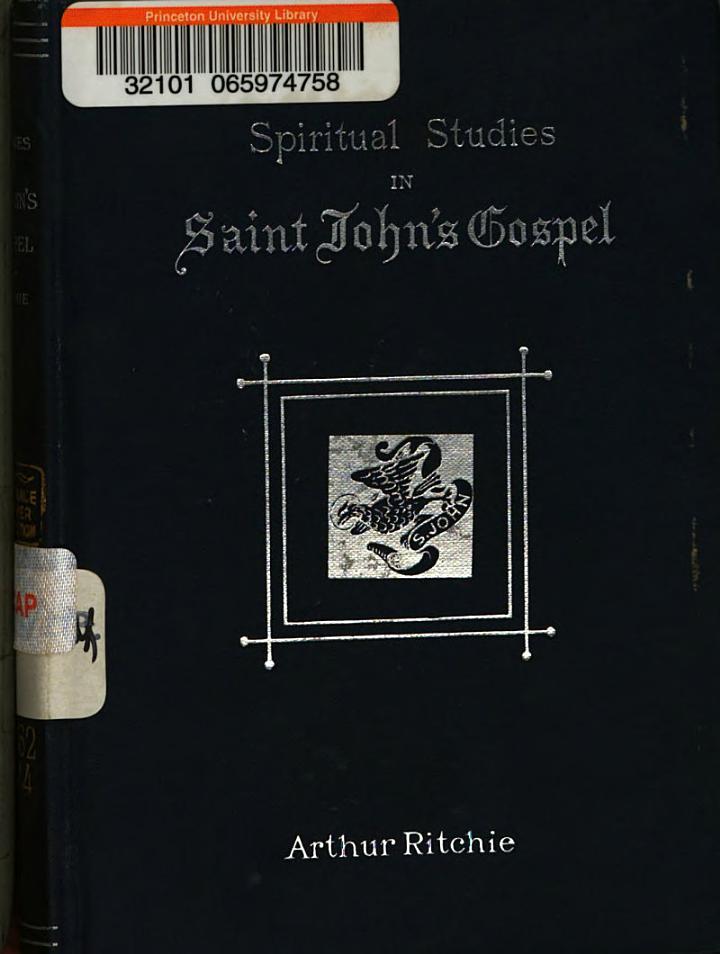 Spiritual Studies in St. John's Gospel ...