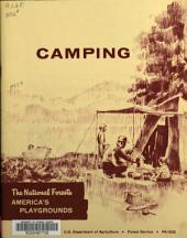 Camping, the National Forests: America's Playgrounds