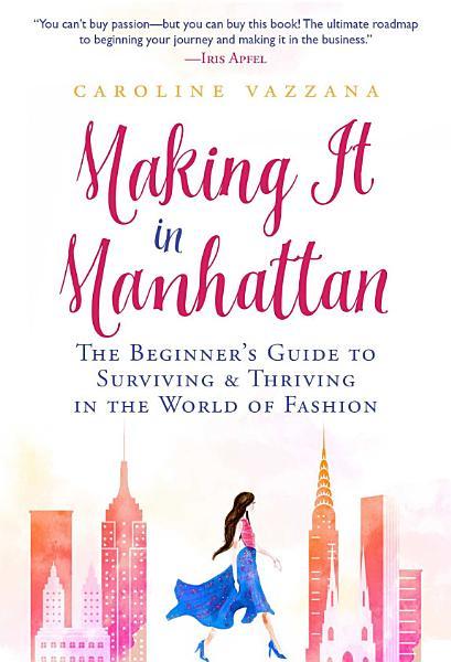 Download Making It in Manhattan Book