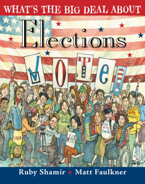 What s the Big Deal About Elections