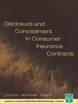 Disclosure and Concealment in Consumer Insurance Contracts
