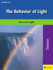The Behavior of Light: Discover! Light