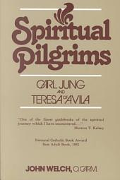 Spiritual Pilgrims: Carl Jung and Teresa of Avila