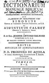Dictionarium manuale biblicum: ex celebratissimis potissimum dictionariis, quae ... Simonius ... et Augustinus Calmet ... concinnarunt, Volume 2