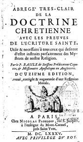 Abrégé très-clair de la doctrine chrétienne avec les preuves de l'Écriture Sainte...