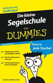 Die kleine Segelschule für Dummies Das Pocketbuch