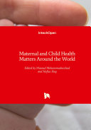Maternal and Child Health Matters Around the World