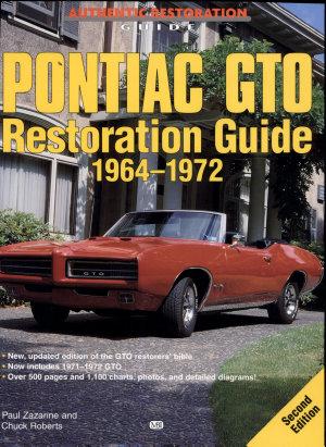 Pontiac GTO Restoration Guide 1964-1972