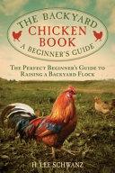 The Backyard Chicken Book