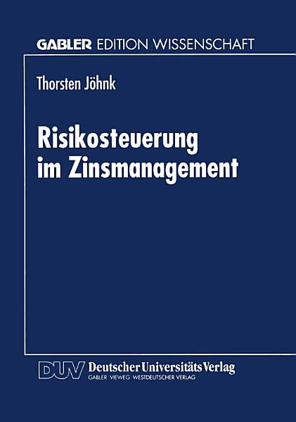 Risikosteuerung im Zinsmanagement