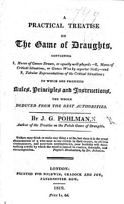 A Practical Treatise on the Game of Draughts  etc PDF