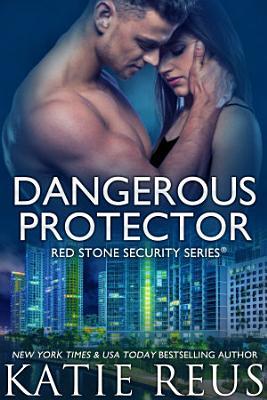 Dangerous Protector