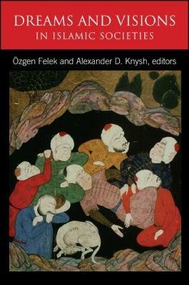 Dreams and Visions in Islamic Societies PDF