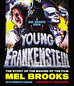 Young Frankenstein  A Mel Brooks Book Book