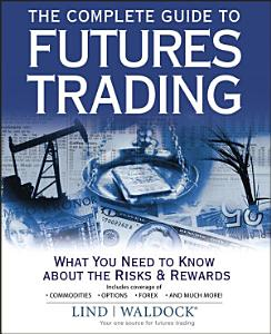 The Complete Guide to Futures Trading PDF