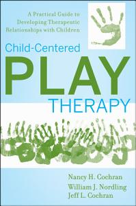 Child Centered Play Therapy Book