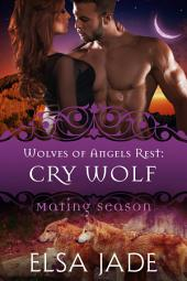 Cry Wolf: Wolves of Angels Rest