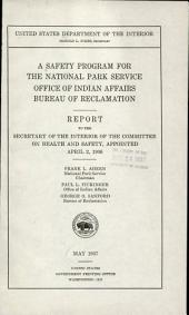 A safety program for the National Park Service, Office of Indian Affairs, Bureau of Reclamation: report