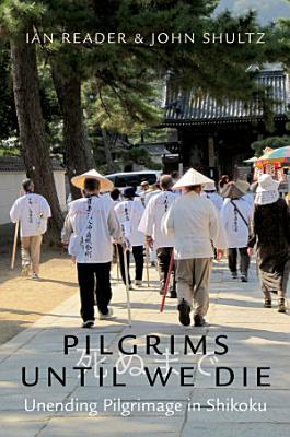 Pilgrims Until We Die
