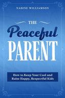 The Peaceful Parent