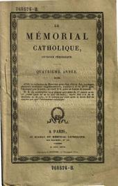 Le Memorial catholique, ouvrage periodique: Volume4;Volumes6à7