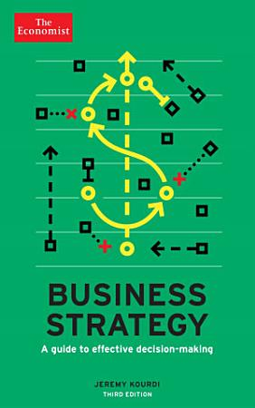 The Economist  Business Strategy 3rd edition PDF