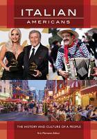 Italian Americans  The History and Culture of a People PDF