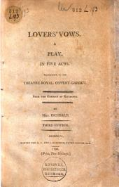 Lovers' Vows: A Play in Five Acts, Performing at the Theatre Royal, Covent-Garden